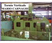 Lathes - vertical MARIO CARNAGHI Used